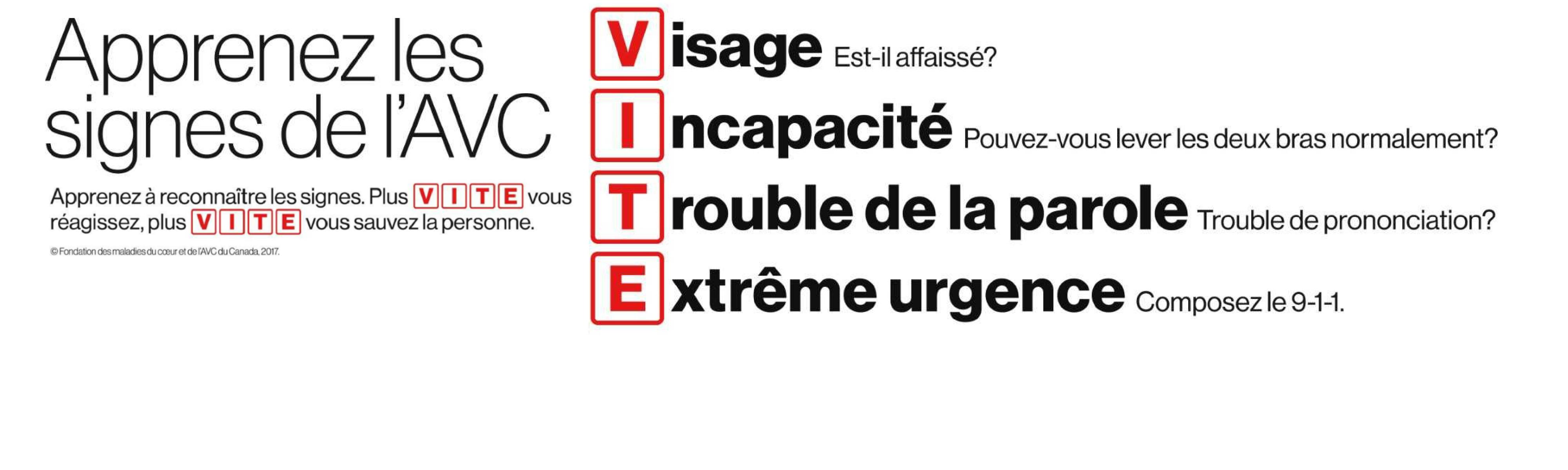 Campagne VITE sur les signes d'un AVC.