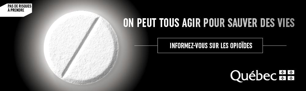 Campagne d'information sur les opioïdes.