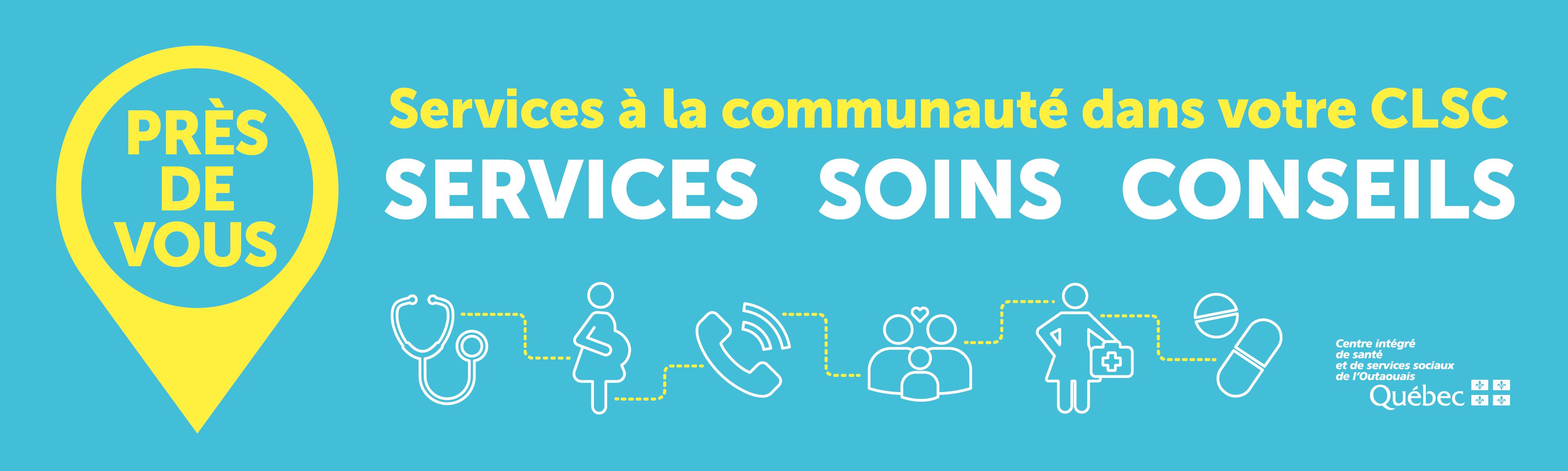 Services, soins et conseils en CLSC.